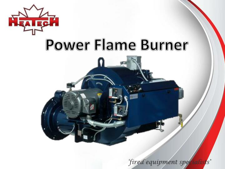 Power Flame Burner