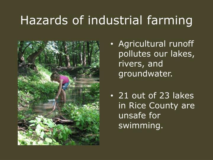 Hazards of industrial farming