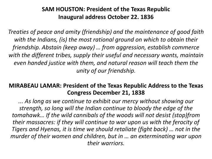 SAM HOUSTON: President of the Texas Republic