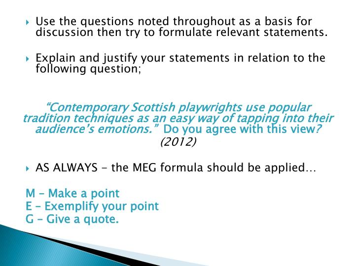 Use the questions noted throughout as a basis for discussion then try to formulate relevant statements.