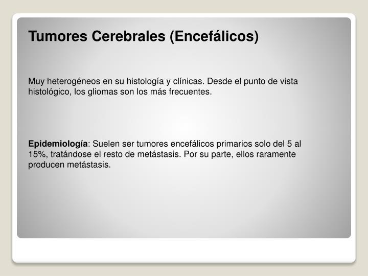 Tumores Cerebrales (Encefálicos
