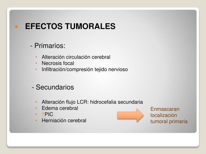 EFECTOS TUMORALES