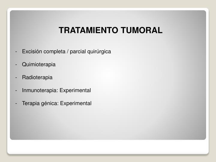 TRATAMIENTO TUMORAL