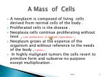 a mass of cells