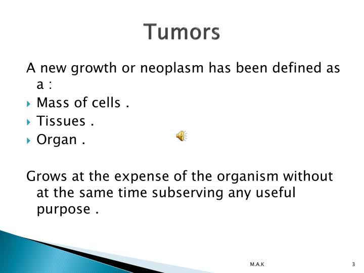 Tumors