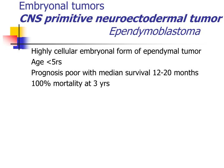 Embryonal tumors