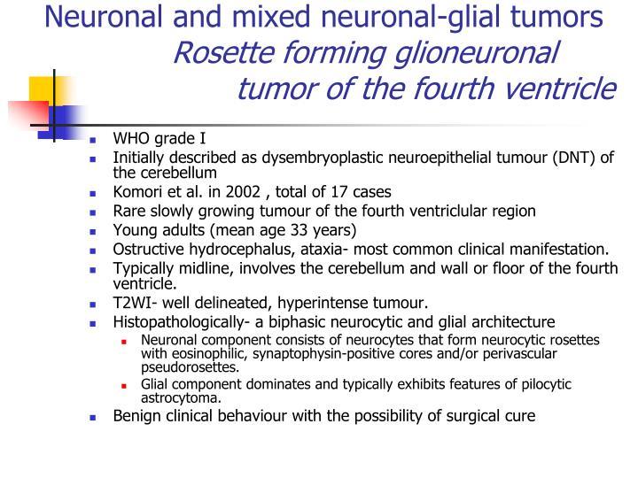 Neuronal and mixed neuronal-glial tumors