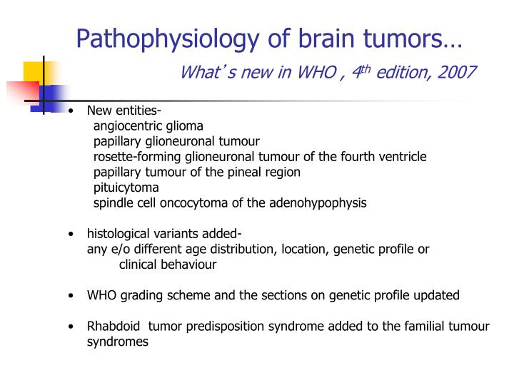 Pathophysiology of brain tumors…
