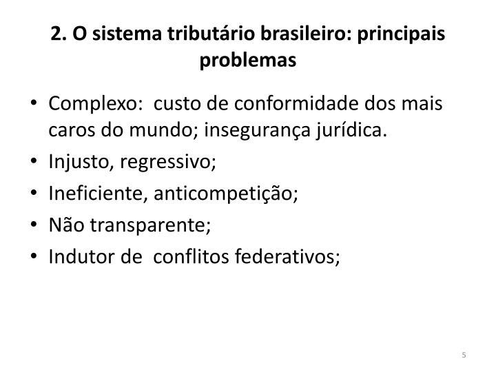 2. O sistema tributário brasileiro: principais problemas