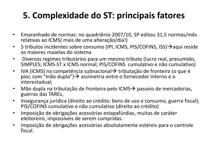 5. Complexidade do ST: principais fatores
