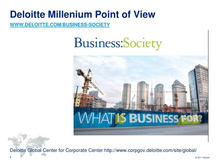 deloitte millenium point of view www deloitte com business society