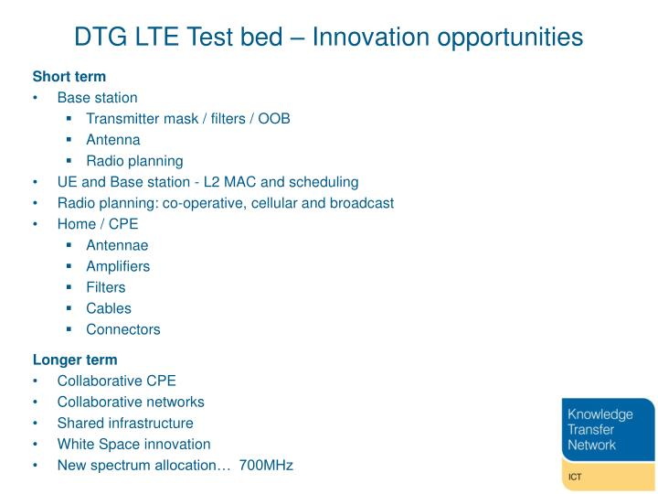 DTG LTE Test bed – Innovation opportunities