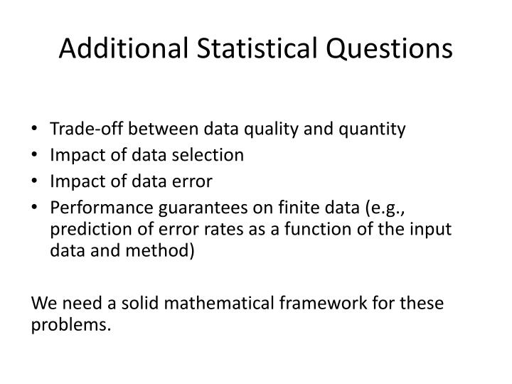 Additional Statistical Questions