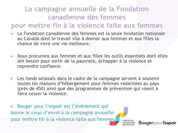 La campagne annuelle de la Fondation canadienne des femmes
