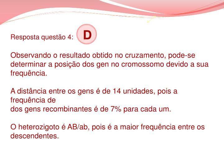Resposta questão 4: