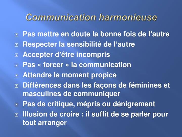 Communication harmonieuse