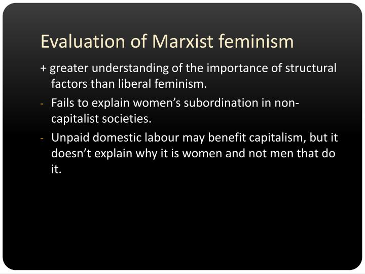 Evaluation of Marxist feminism