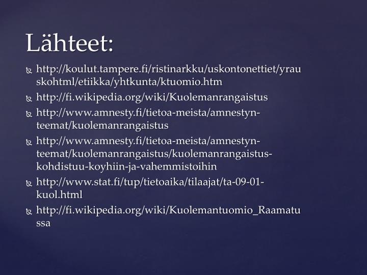 http://koulut.tampere.fi/ristinarkku/uskontonettiet/yrauskohtml/etiikka/yhtkunta/ktuomio.htm
