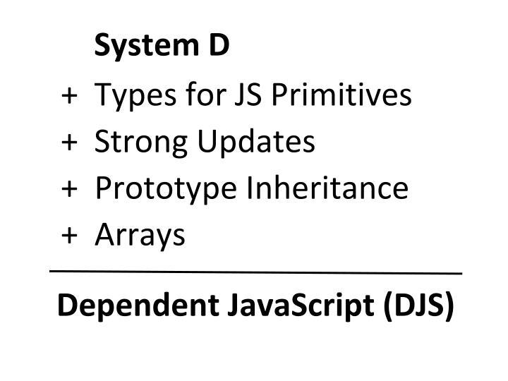 System D