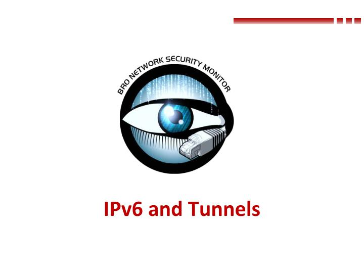 Ipv6 and tunnels