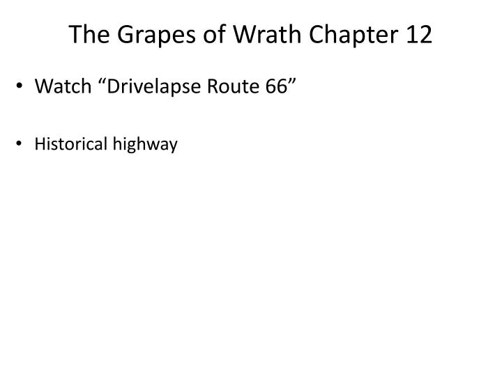 The Grapes of Wrath Chapter 12