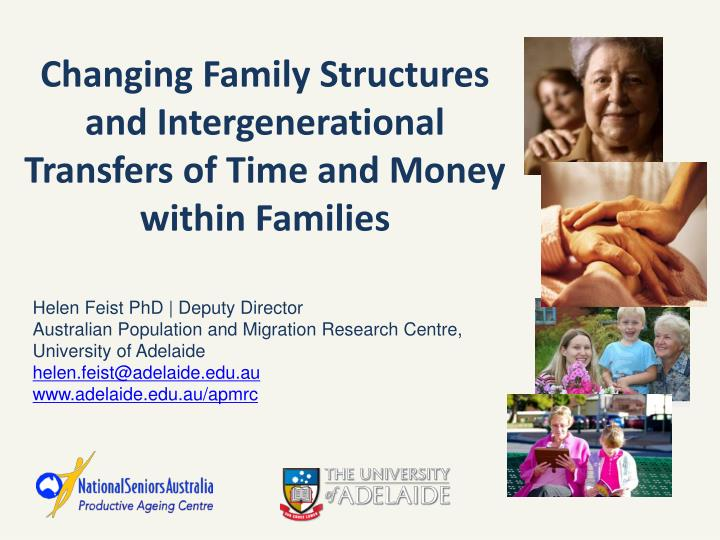 Changing family structures and intergenerational transfers of time and money within families