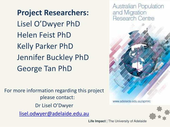 Project Researchers:
