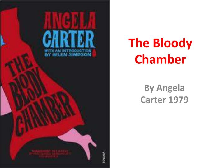 angela carter the bloody chamber essays