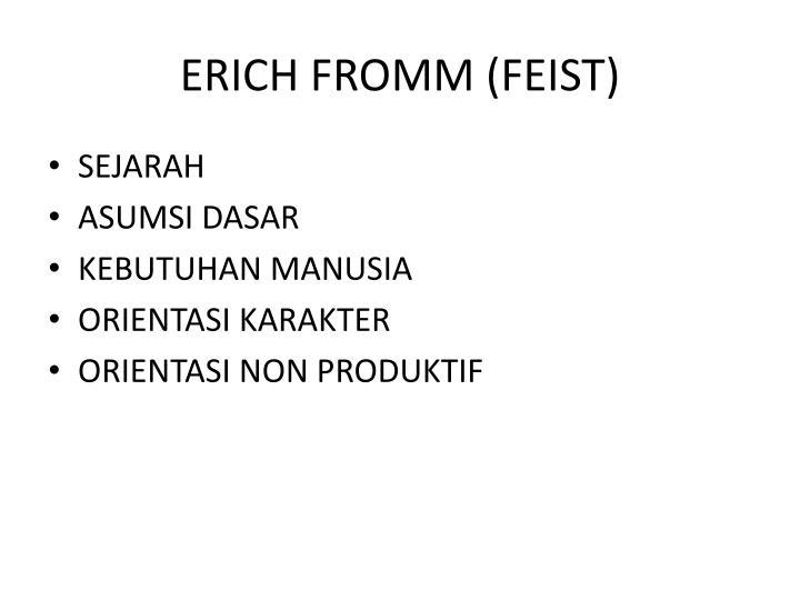 ERICH FROMM (FEIST)