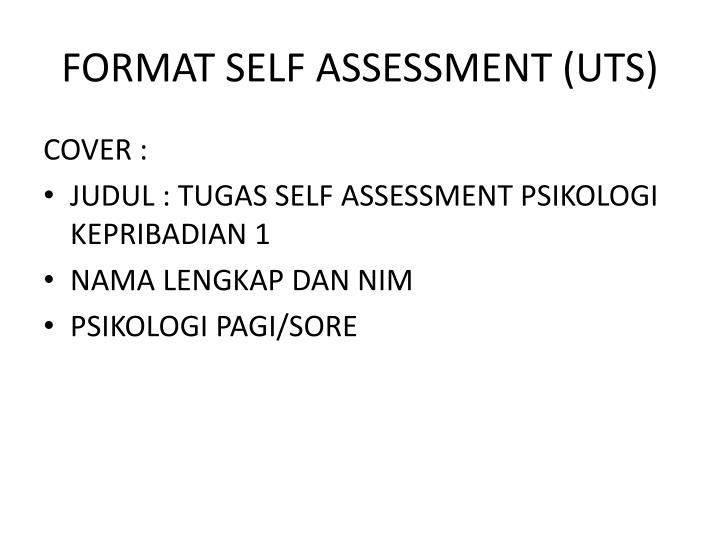 FORMAT SELF ASSESSMENT (UTS)