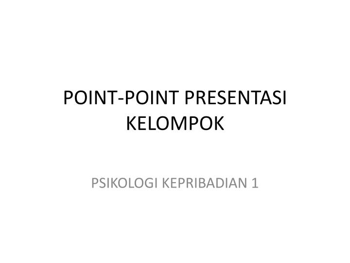 Point point presentasi kelompok