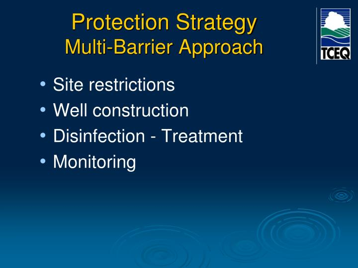 Protection strategy multi barrier approach