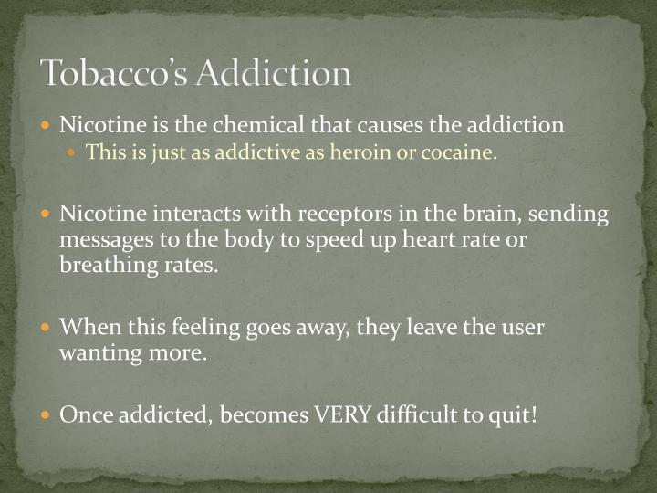 Tobacco's Addiction