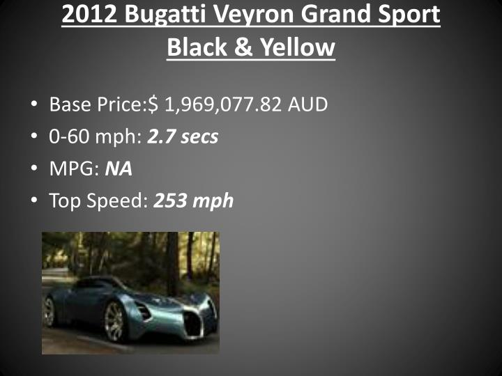 2012 Bugatti Veyron Grand Sport Black & Yellow