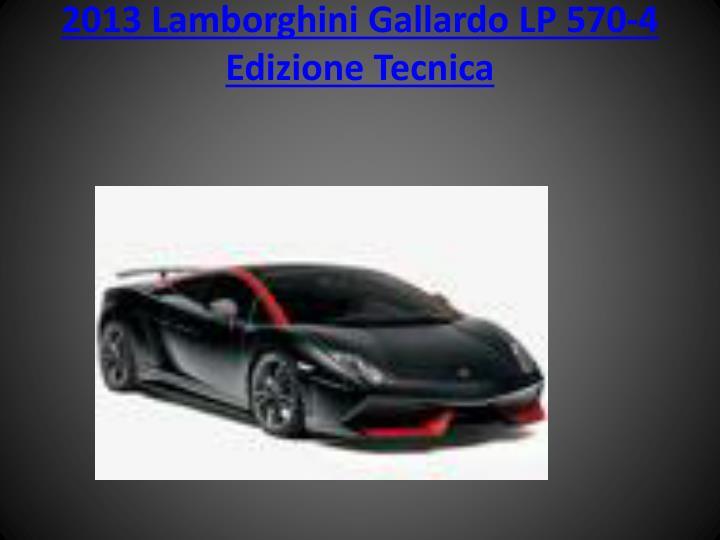 2013 Lamborghini Gallardo LP 570-4