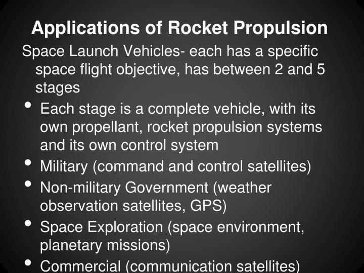 Applications of Rocket Propulsion