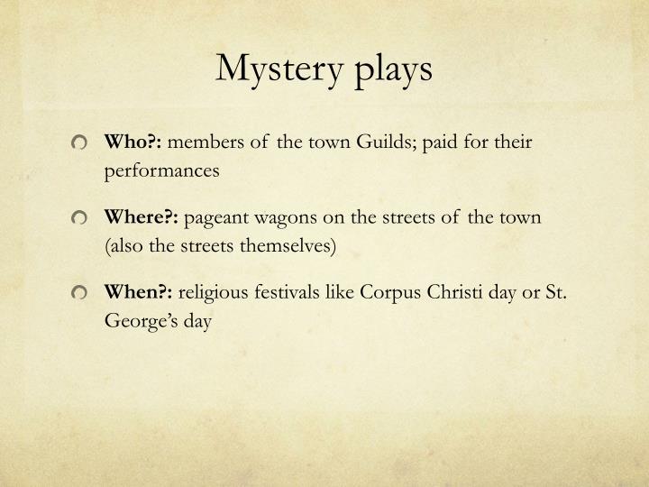 Mystery plays