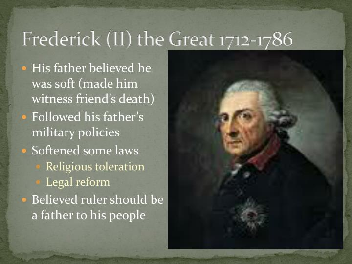 Frederick (II) the Great 1712-1786