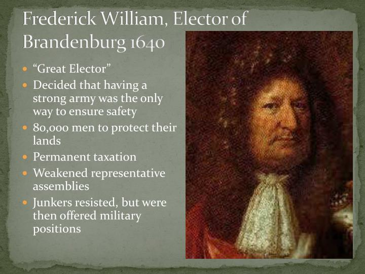 Frederick William, Elector of Brandenburg 1640