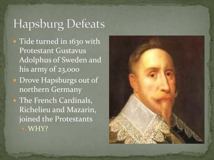 Hapsburg Defeats