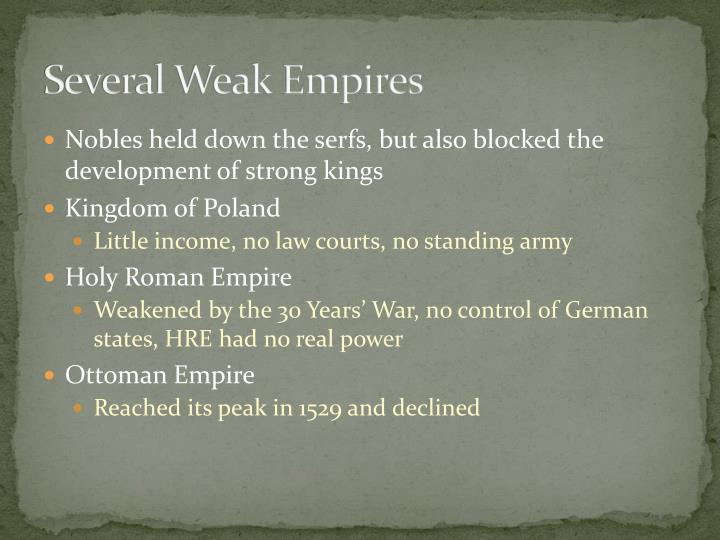 Several Weak Empires