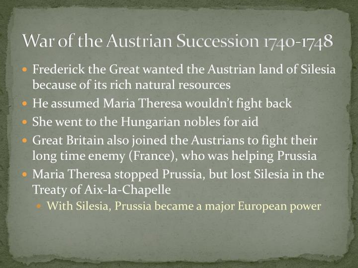 War of the Austrian Succession 1740-1748