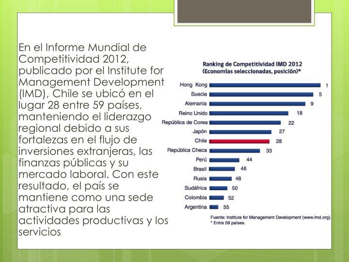 En el Informe Mundial de Competitividad 2012, publicado por el