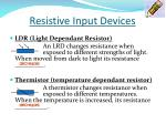 resistive input devices1