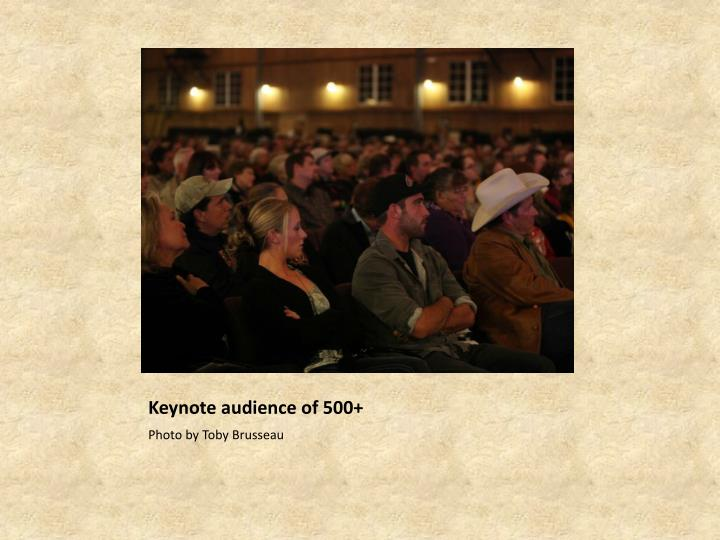 Keynote audience of 500+