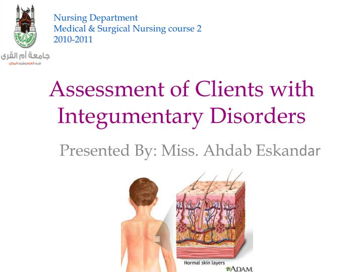 Assessment of clients with integumentary disorders