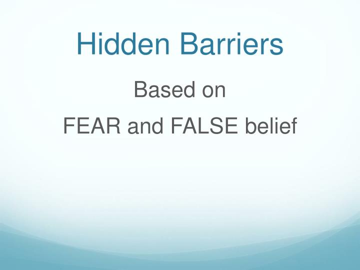 Hidden barriers
