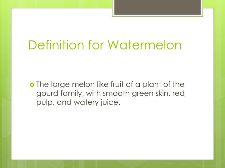 Definition for watermelon