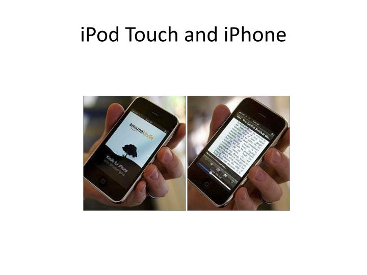 iPod Touch and