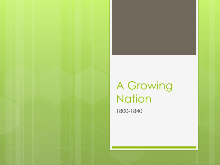 A growing nation